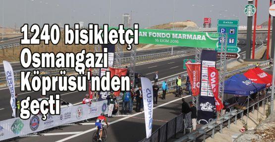 1240 bisikletçi Osmangazi Köprüsü'nden geçti