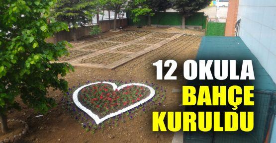 12 okula bahçe kuruldu