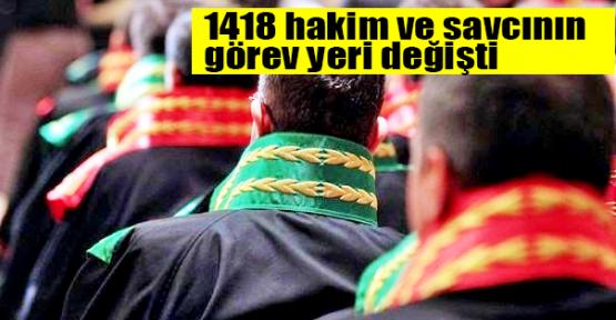 1418 hakim ve savcının görev yeri değişti