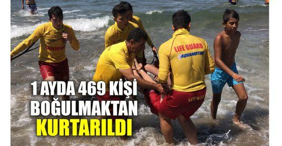1 ayda 469 kişi boğulmaktan kurtarıldı