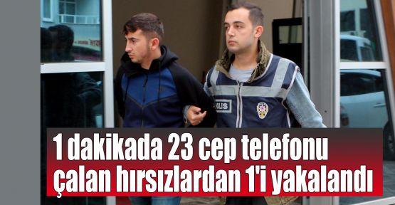 1 dakikada 23 cep telefonu çalan hırsızlardan 1'i yakalandı