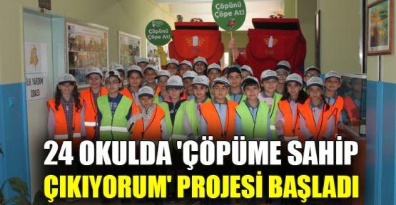 24 okulda 'Çöpüme Sahip Çıkıyorum' projesi başladı