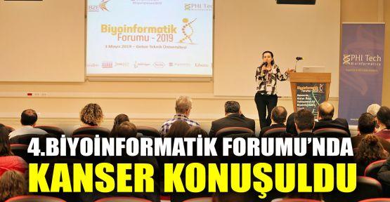 4.Biyoinformatik Forumu'nda kanser konuşuldu