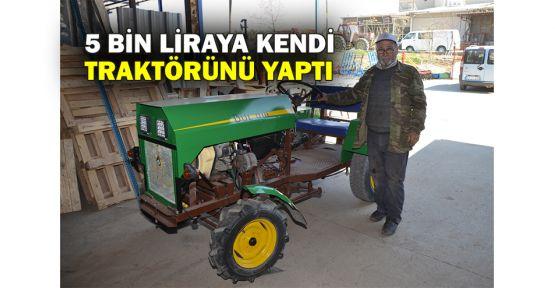 5 bin liraya kendi traktörünü yaptı