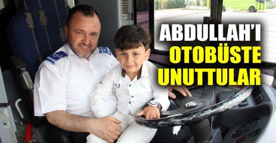 Abdullah'ı otobüste unuttular