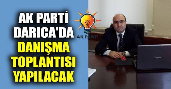 AK Parti Darıca'da 51. Genişletilmiş Danışma Toplantısı yapılacak