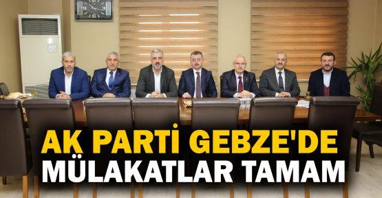AK Parti Gebze'de mülakatlar tamam