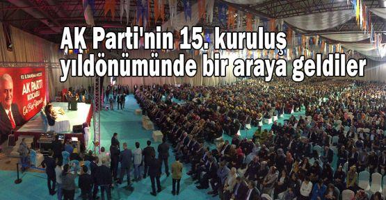 AK Parti'nin 15. kuruluş yıldönümünde bir araya geldiler