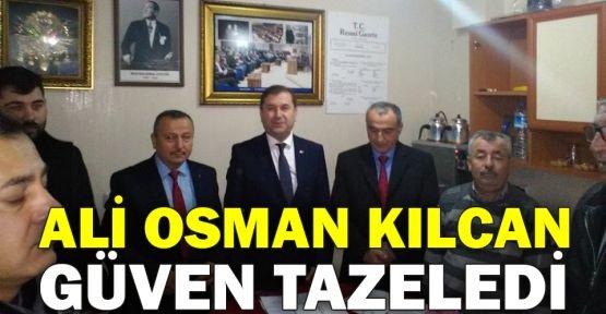 Ali Osman Kılcan güven tazeledi