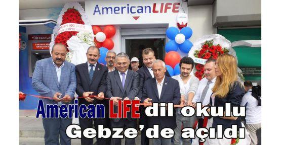 American LIFE dil okulu Gebze'de açıldı