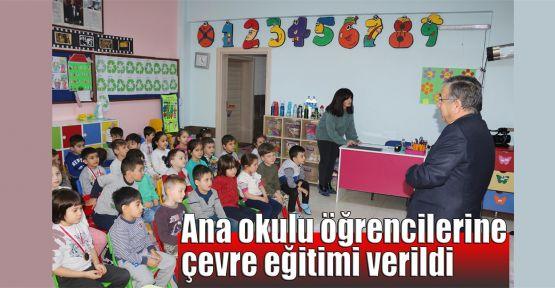 Ana okulu öğrencilerine çevre eğitimi verildi