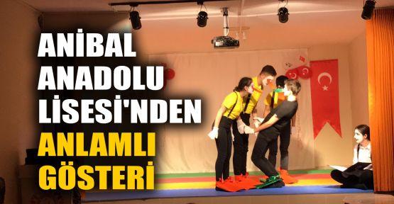 Anibal Anadolu Lisesi'nden anlamlı gösteri