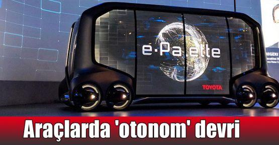 Araçlarda 'otonom' devri