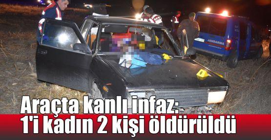 Araçta kanlı infaz: 1'i kadın 2 kişi öldürüldü