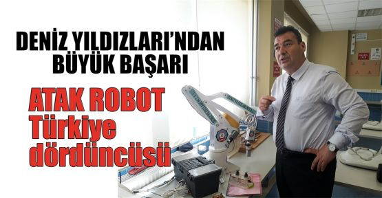 ATAK ROBOT Türkiye dördüncüsü
