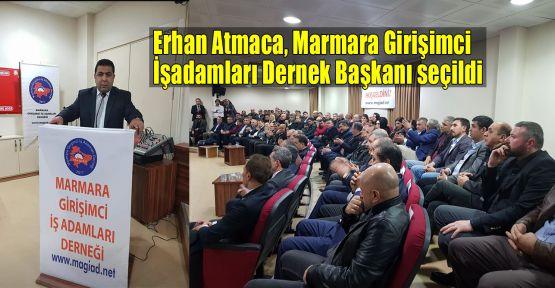 Atmaca, Marmara Girişimci İşadamları Dernek Başkanı seçildi
