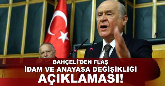Bahçeli'den flaş idam ve anayasa değişikliği açıklaması!