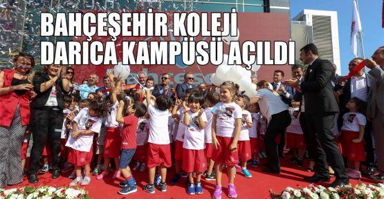 Bahçeşehir Koleji Darıca Kampüsü açıldı