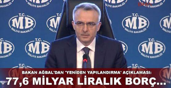 Bakan Ağbal'dan 'yeniden yapılandırma' açıklaması