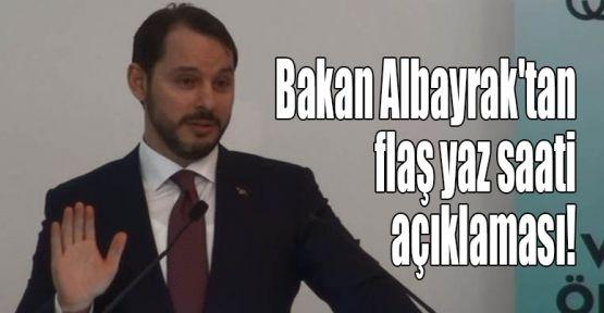 Bakan Albayrak'tan flaş yaz saati uygulaması açıklaması!