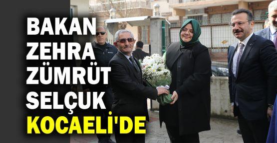 Bakan Zehra Zümrüt Selçuk Kocaeli'de