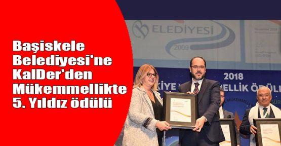 Başiskele Belediyesi'ne KalDer'den Mükemmellikte 5. Yıldız ödülü