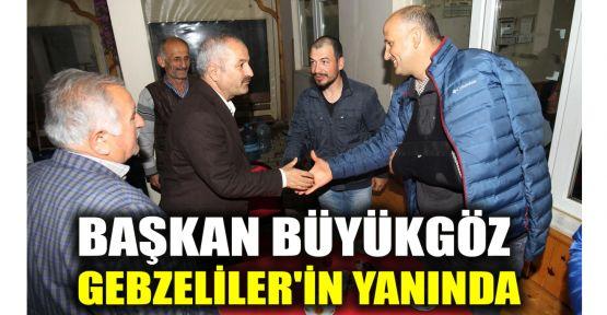 Başkan Büyükgöz, Gebzeliler'in yanında