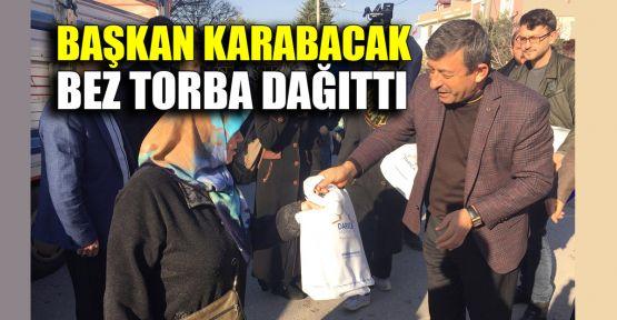 Başkan Karabacak bez torba dağıttı
