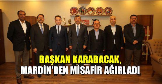 Başkan Karabacak, Mardin'den misafir ağırladı