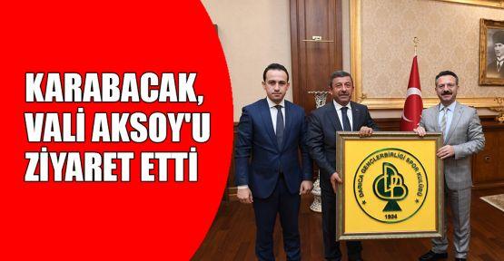 Başkan Karabacak, Vali Aksoy'u ziyaret etti