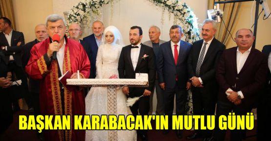 Başkan Karabacak'ın mutlu günü