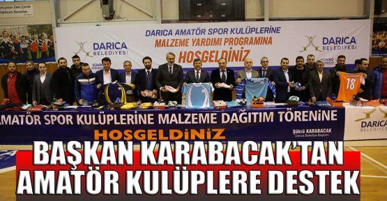 Başkan Karabacak'tan amatör kulüplere destek