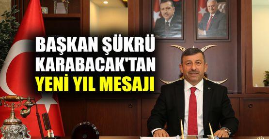 Başkan Karabacak'tan yeni yıl mesajı