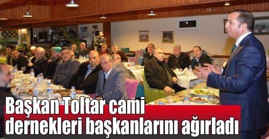 Başkan Toltar cami dernekleri başkanlarını ağırladı