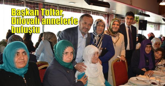 Başkan Toltar, Dilovalı annelerle buluştu