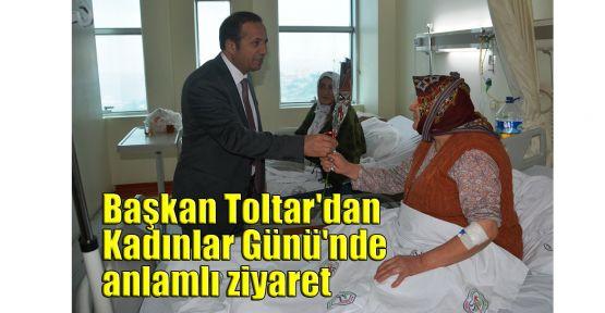 Başkan Toltar'dan Kadınlar Günü'nde anlamlı ziyaret