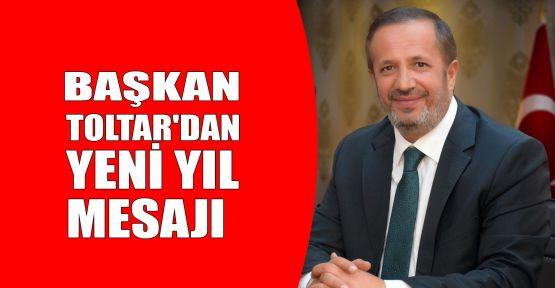 Başkan Toltar'dan yeni yıl mesajı