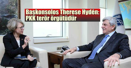 Başkonsolos Therese Hydén: PKK terör örgütüdür