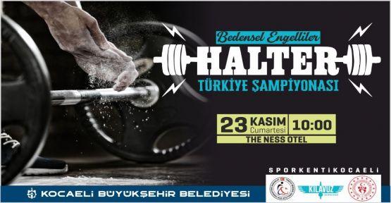Bedensel Engelliler Türkiye Halter Şampiyonası Kocaeli'de yapılacak