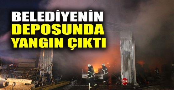Belediyenin deposunda yangın çıktı