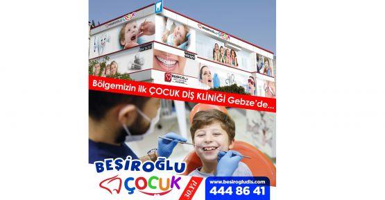 Beşiroğlu Çocuk Diş Kliniği Gebze'de hizmete girdi