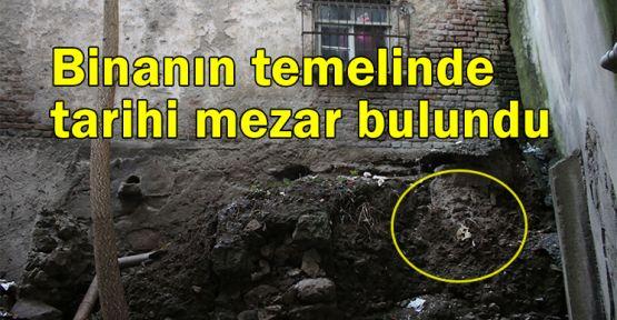 Binanın temelinde tarihi mezar bulundu