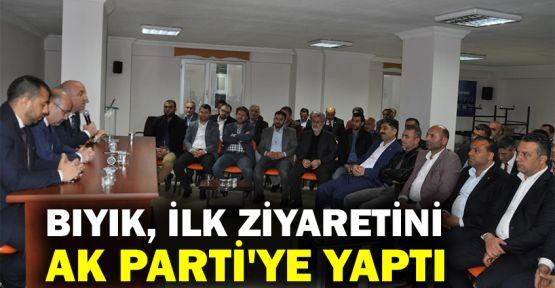 Bıyık, ilk ziyaretini AK Parti'ye yaptı