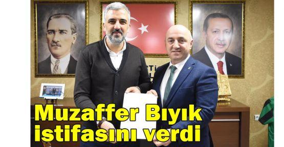 Muzaffer Bıyık istifasını verdi