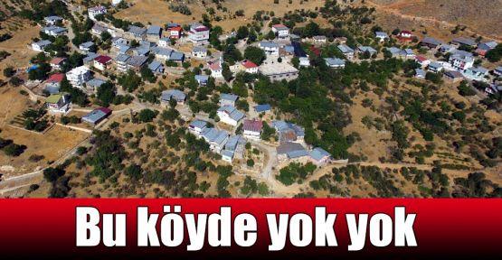 Bu köyde yok yok
