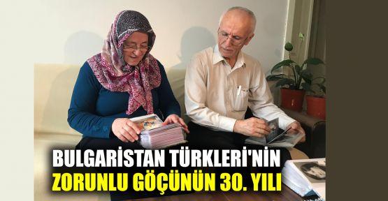 Bulgaristan Türkleri'nin zorunlu göçünün 30. yılı