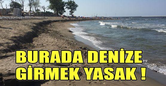 Burada denize girmek yasak!
