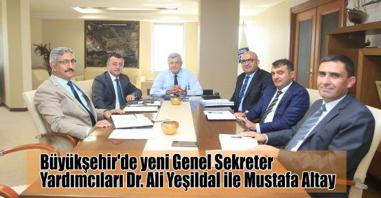 Büyükşehir'de yeni Genel Sekreter Yardımcıları belirlendi