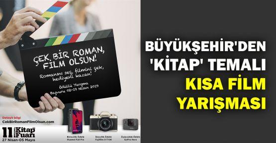 Büyükşehir'den 'Kitap' temalı kısa film yarışması