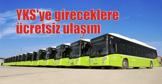 Büyükşehir'den YKS'ye gireceklere ücretsiz ulaşım